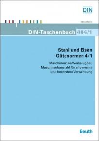 DIN-Taschenbuch 404/1. Stahl und Eisen - Maschinenbaustahl für allgemeine und besondere Verwendung
