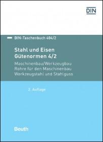 DIN-Taschenbuch 404/2. Stahl und Eisen - Gütenormen 4/2