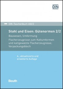 DIN-Taschenbuch 402/2. Stahl und Eisen: Gütenormen 2 - Bauwesen, Umformung