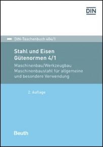 DIN-Taschenbuch 404/1. Stahl und Eisen; Gütenormen 4/1