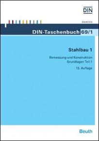 DIN-Taschenbuch 69/1. Stahlbau 1