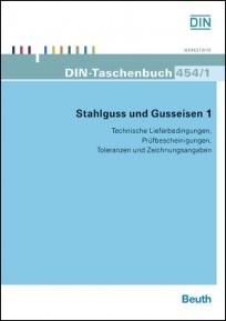 DIN-Taschenbuch 454/1. Stahlguss und Gusseisen 1