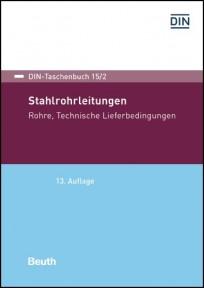 DIN-Taschenbuch 15/2. Stahlrohrleitungen. Rohre - Technische Lieferbedingungen