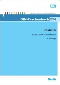 DIN-Taschenbuch 224. Statistik - Schätz- und Testverfahren