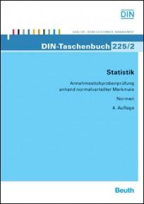 DIN-Taschenbuch 225/2. Statistik - Annahmestichprobenprüfung anhand normalverteilter Merkmale