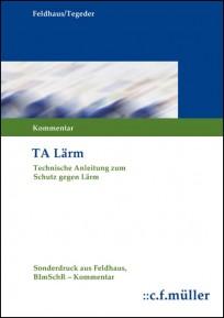 Technische Anleitung zum Schutz gegen Lärm (TA Lärm)