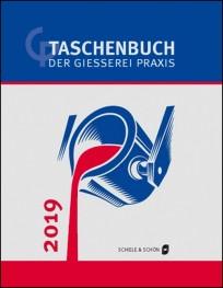 Taschenbuch der Gießerei-Praxis 2019