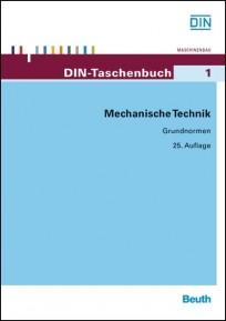 DIN-Taschenbuch 1. Mechanische Technik