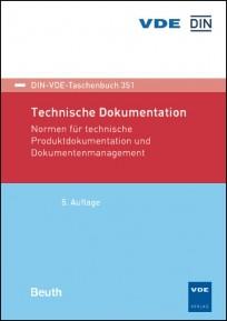 DIN-VDE Taschenbuch 351. Technische Dokumentation