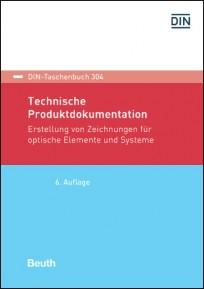 DIN-Taschenbuch 304. Technische Produktdokumentation