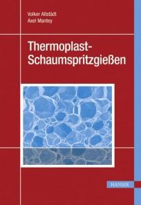 Thermoplast-Schaumspritzgießen