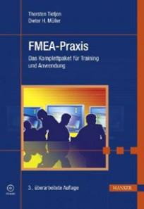 FMEA-Praxis. Das Komplettpaket für Training und Anwendung