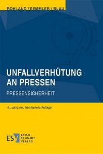 Unfallverhütung an Pressen - Pressensicherheit