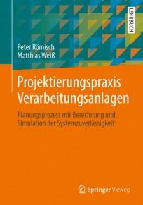 Projektierungspraxis Verarbeitungsanlagen