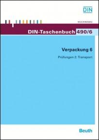 DIN-Taschenbuch 490/6. Verpackung 6 - Prüfungen 2: Transport