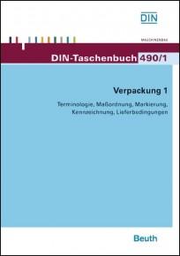DIN-Taschenbuch 490/1. Verpackung 1 - Terminologie, Maßordnung, Markierung, Kennzeichnung, Lieferbedingungen
