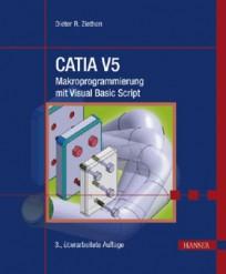 CATIA V5 - Makroprogrammierung mit Visual Basic Script