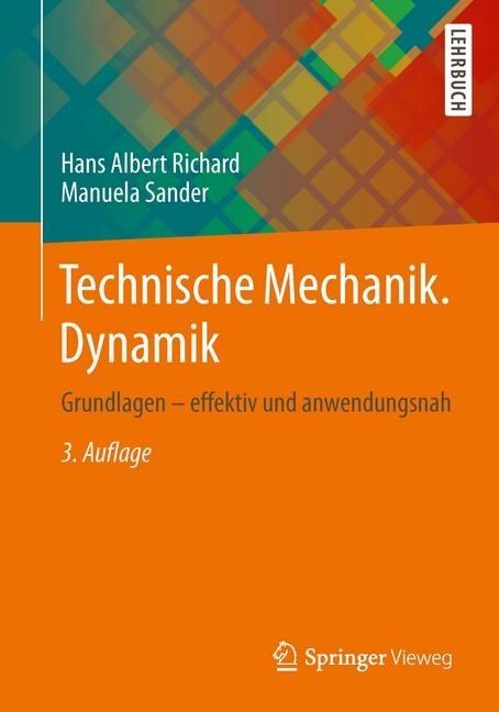 Technische mechanik dynamik richard sander b cher for Grundlagen technische mechanik