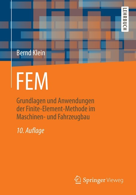 Fem grundlagen und anwendungen der finite element for Fem methode