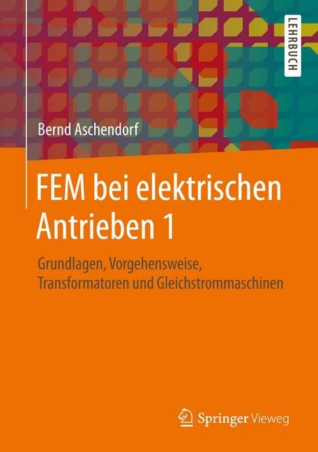 Fem bei elektrischen antrieben 1 aschendorf b cher for Fem grundlagen