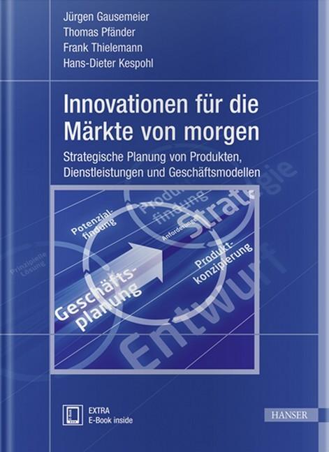 Innovationen Für Die Märkte Von Morgen Gausemeier Dumitrescu