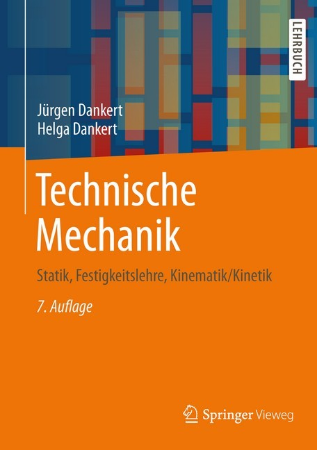 Technische mechanik dankert dankert b cher normen for Statik mechanik