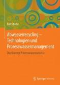 Abwasserrecycling: Technologien und Prozesswassermanagement