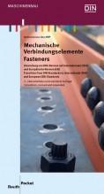Mechanische Verbindungselemente. Umstellung von DIN-Normen auf Internationale (ISO) und Europäische Normen (EN)