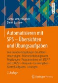 Automatisieren mit SPS - Übersichten und Übungsaufgaben