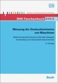 DIN-Taschenbuch 315/2. Messung der Geräuschemission von Maschinen