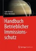 Handbuch Betrieblicher Immissionsschutz