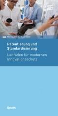 Patentierung und Standardisierung