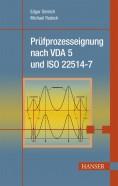 Prüfprozesseignung nach VDA 5 und ISO 22514-7