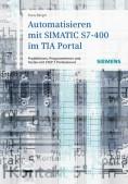 Automatisieren mit SIMATIC S7-400 im TIA Portal