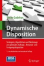 Dynamische Disposition