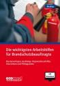 Die wichtigsten Arbeitshilfen für Brandschutzbeauftragte