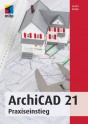 ArchiCAD 21. Praxiseinstieg