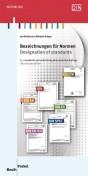 Bezeichnungen für Normen - Designation of standards