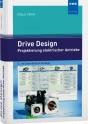 Drive Design - Projektierung elektrischer Antriebe