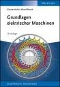 Grundlagen elektrischer Maschinen. Band 1: Elektrische Maschinen