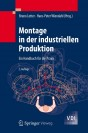 Montage in der industriellen Produktion