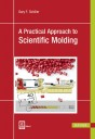 A Practical Approach to Scientific Molding