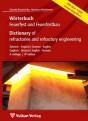 Wörterbuch Feuerfest und Feuerfestbau. Deutsch-Englisch / Englisch-Deutsch