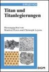Titan und Titanlegierungen