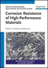 Corrosion Resistance of High-Performance Materials