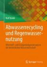 Abwasserrecycling und Regenwassernutzung