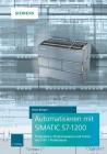 Automatisieren mit SIMATIC S7-1200