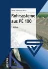 Rohrsysteme aus PE 100