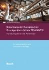 Umsetzung der Europäischen Druckgeräterichtlinie 2014/68/EU