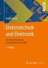 Elektrotechnik und Elektronik für Maschinenbauer und Verfahrenstechniker